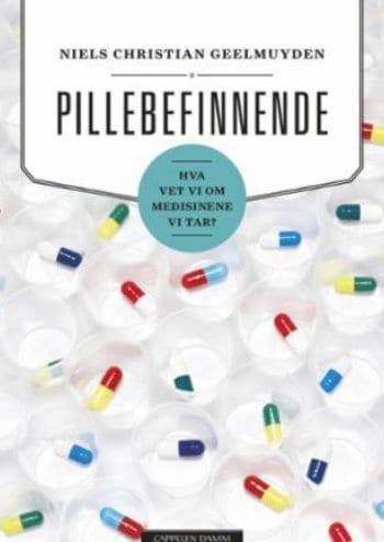 """Niels Chr. Geelmuyden om """"Pillebefinnende. Hva vet vi om medisinene vi tar?"""""""