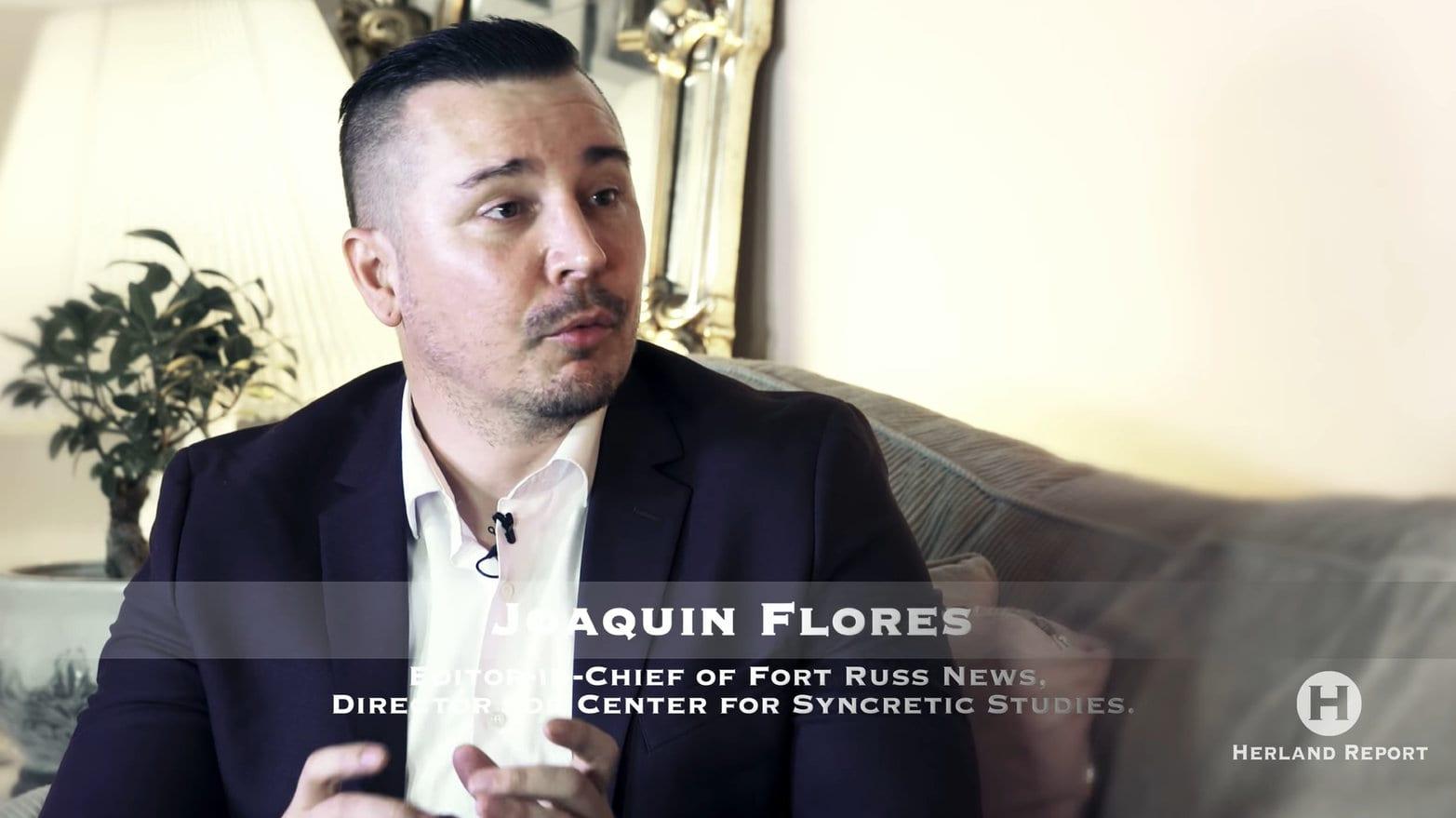 Joaquin Flores Fort Russ News Herland Report