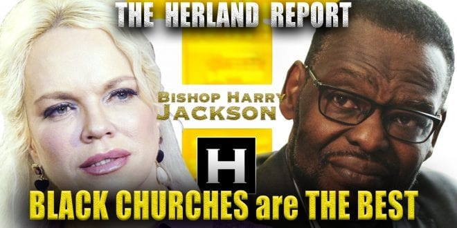 NEW TV SHOW: Black Churches are The Best, says bishop Harry Jackson