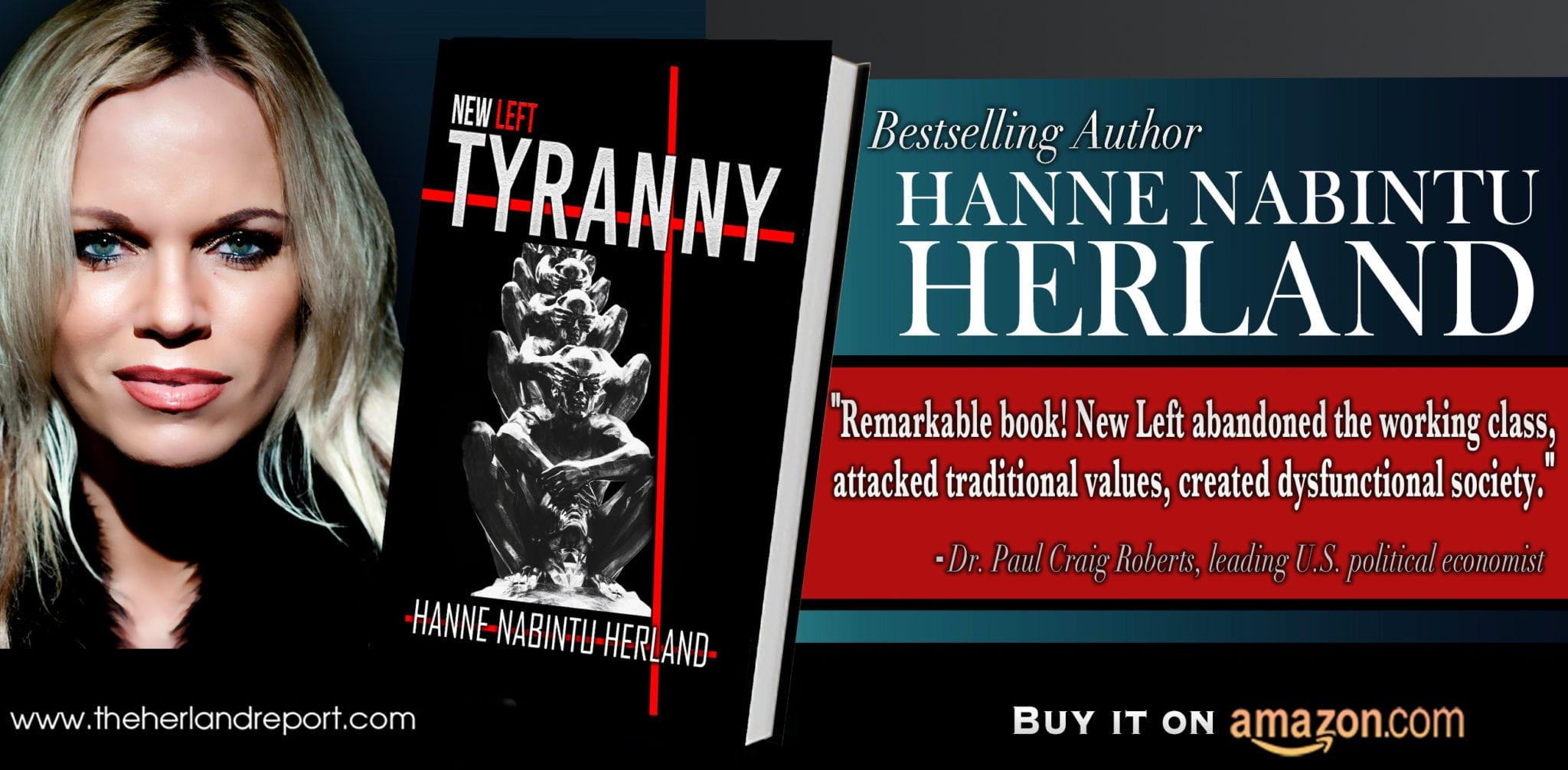 New Left Tyranny, by bestselling author Hanne Herland