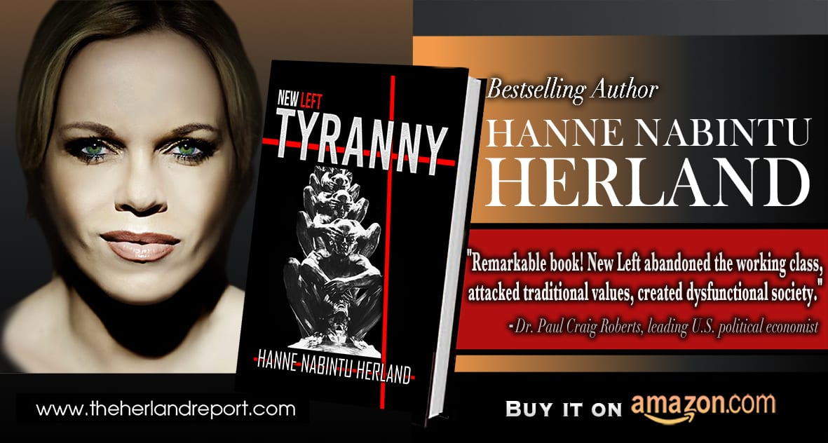New Left Tyranny by bestselling author Hanne Nabintu Herland