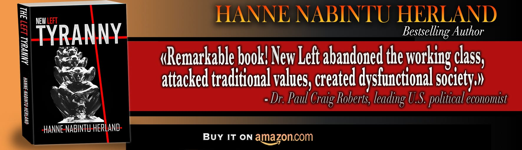 New Left Tyranny, by bestselling authorHanne Herland